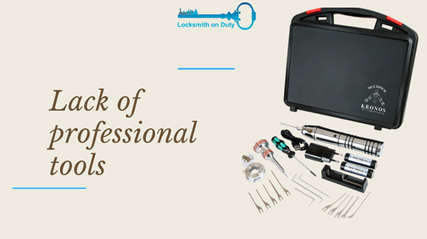 Lack of Professional Lock Tools